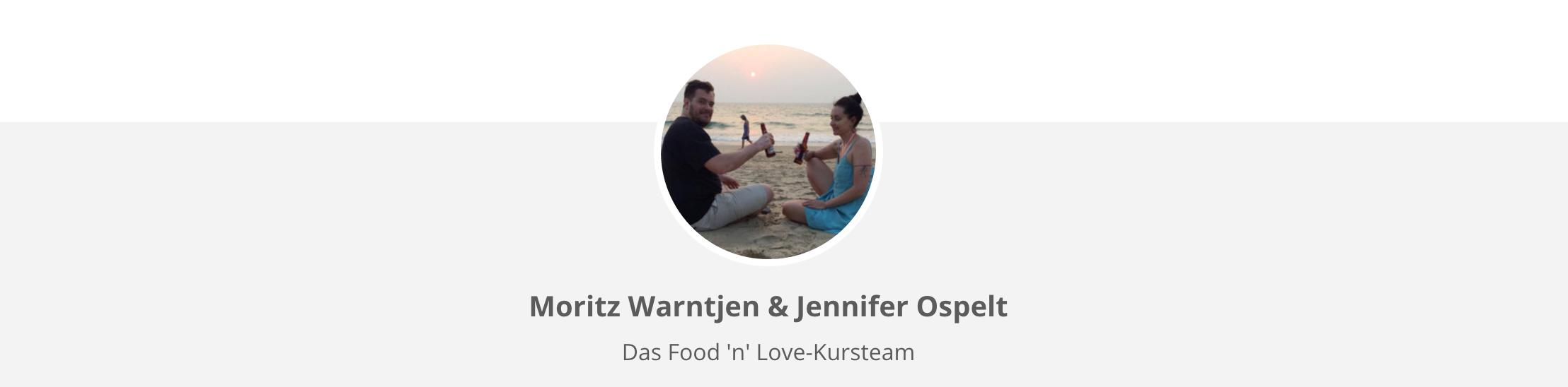 Food 'n' Love Onlinekursteam Moritz & Jenny