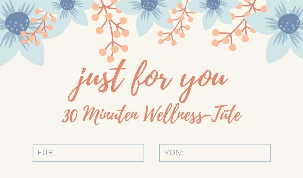 30 Minuten Wellness Tuete